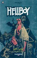 Dark Side #13 – Hellboy: Il seme della distruzione/Le origini