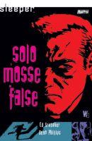 Sleeper Vol. 2 - Solo mosse false