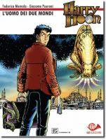 Harry Moon #0 - L'uomo dei due mondi
