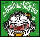 La Bambina filosofica 2, Kappa Edizioni, 2006