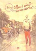 Copertina di Graphic Novel #6 - Baci dalla provinc