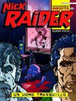 Nick Raider #2 di 4 - Un Uomo Tranquillo