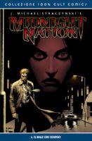 Midnight Nation #1: Il male che conosci