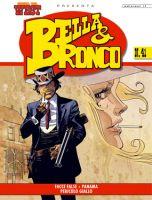 Storia del West Presenta # 41 - Bella & Bronco