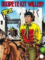 Tex #557 – Uccidete Kit Willer!