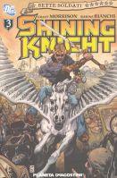 Sette Soldati della Vittoria #3 – Shining Knight