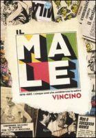 Il Male – 1978-1982. I cinque anni che cambiarono la satira