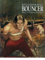 Bouncer vol. 4 – La vendetta del monco