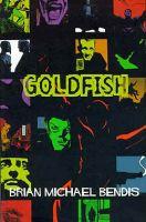 Goldfish: le origini di Brian Michale Bendis nel fumetto indipendente