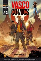 Vasco Rossi Comics #2 - Non sopporto (L'alba di domani)