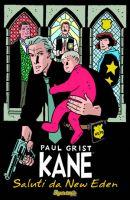 Kane - Saluti da New Eden
