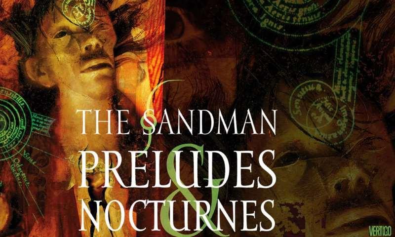 Rileggendo Sandman: Preludi e notturni