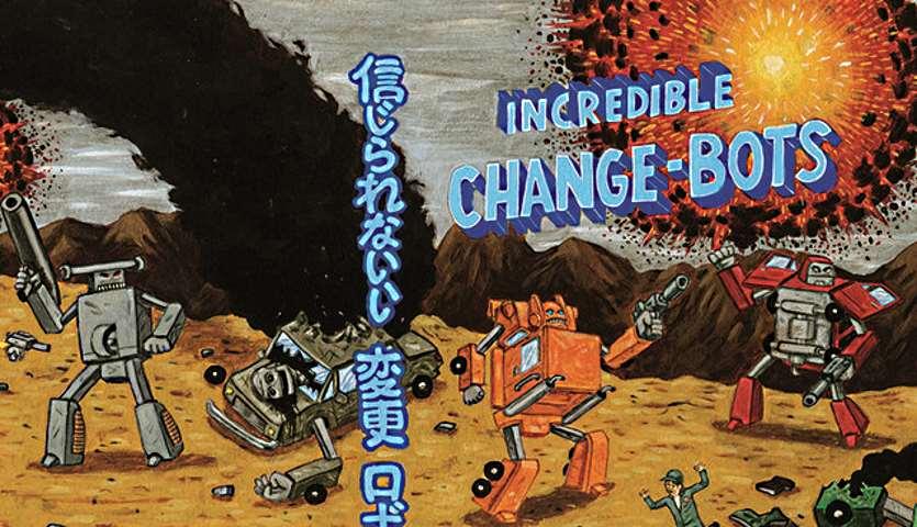 Incredible Change-bots (Jeffrey Brown)