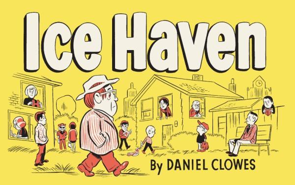 Ice Haven: l'arte di Daniel Clowes