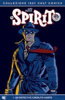 Spirit vol. 1 – Un detective creduto morto
