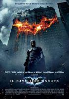 Il cavaliere oscuro: Christopher Nolan e la sua percezione di Batman