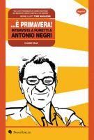 È primavera - intervista a Antonio Negri