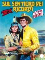 Tex#575 - Sul sentiero dei ricordi