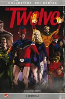 100% Marvel – The Twelve vol. 1: Risvegli