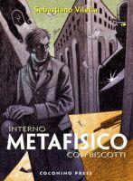 Interno metafisico con biscotti di Sebastiano Vilella_Recensioni