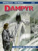 Dampyr Speciale #5 - La leggenda del vecchio ponte