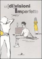 Le [di]visioni imperfette