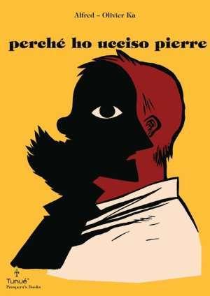 1472_perche-ho-ucciso-pierre-c_Recensioni
