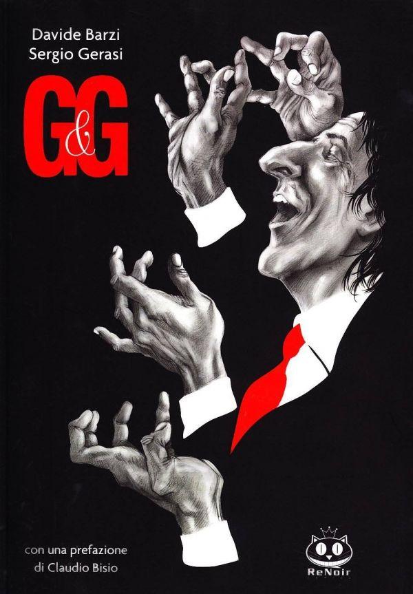 G&G: Davide Barzi e Sergio Gerasi raccontano Giorgio Gaber