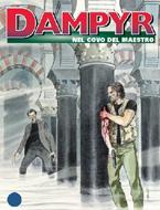 Dampyr #124: Nel Covo del Maestro