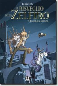 Il risveglio dello Zelfiro