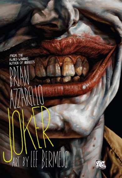 Joker (Brian Azzarello, Lee Bermejo)