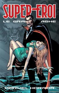 Supereroi - Le grandi saghe vol. 30: Marvel Horror
