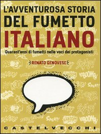L'avventurosa storia del fumetto italiano_Recensioni