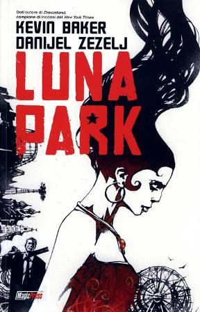 Il Luna Park di Kevin Baker e Danijel Zezelj
