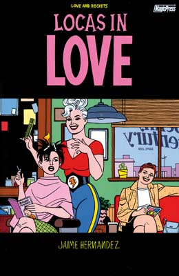 Love and Rockets vol. 17: Locas in love