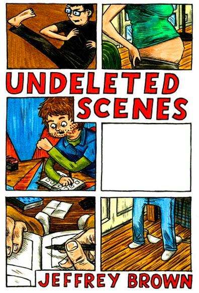 Undeleted Scenes – Jeffrey Brown