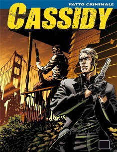 Cassidy#7 - Patto Criminale