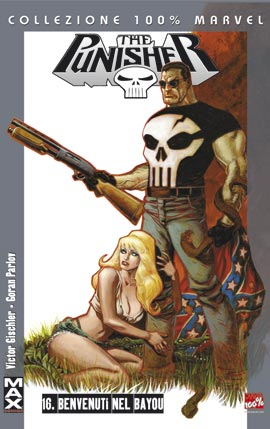 The Punisher Max # 16 Benvenuti nel Bayou