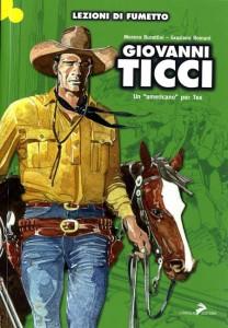 Giovanni Ticci: nel segno di Tex_Recensioni