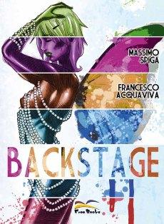 Con Massimo Spiga e Francesco Acquaviva, gli autori di Backstage