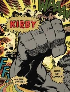 """Evanier celebra l'arte del """"re"""" Jack Kirby_Recensioni"""