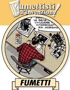 Alfredo Castelli e i suoi Fumettisti d'invenzione