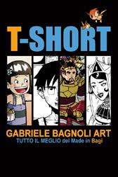 Cyrano Comics Presenta… #3 – T-Short, Gabriele Bagnoli Art