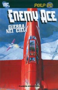 Pulp DC - Enemy Ace: Guerra nei Cieli