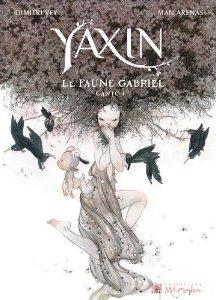Yaxin - Canto I - Le faune Gabriel