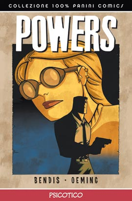 Powers: Psicotico, nuova linfa da Bendis e Oeming