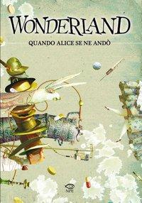 Wonderland – Quando Alice se ne andò