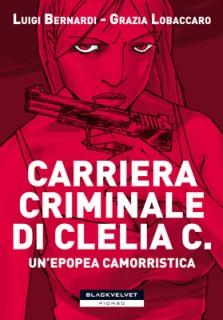 carriera_criminale_clelia_c_Recensioni