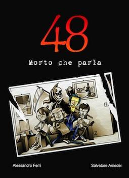 48 – morto che parla