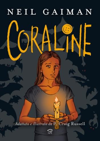 """E' """"CORALINE"""" di Neil Gaiman e P. Craig Russell il nuovo titolo della NPE"""